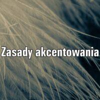 Zasady akcentowania w języku polskim