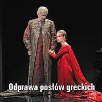 Odprawa posłów greckich Jana Kochanowskiego – pierwsza polska tragedia