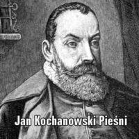 Pieśni – filozofia życia Kochanowskiego
