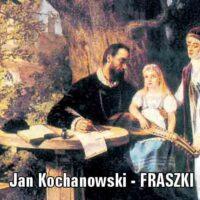 Jan Kochanowski – Człowiek igrzysko Boże